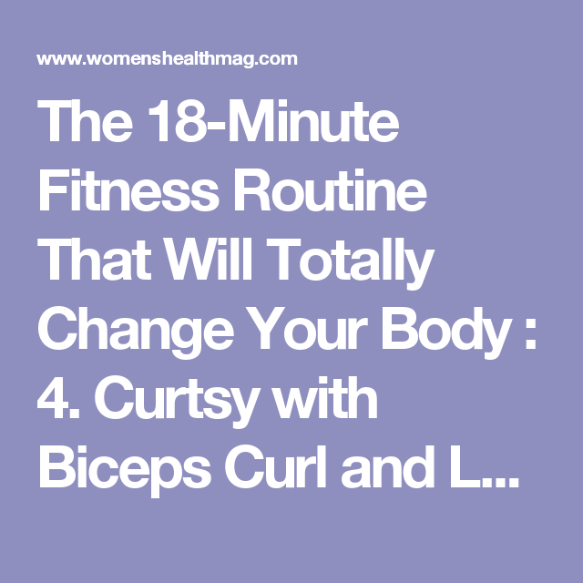 The 18-Minute Fitness Routine That Will Totally Change Your Body : 4. Curtsy with Biceps Curl and Lateral Front-Loaded Lunge   Women's Health