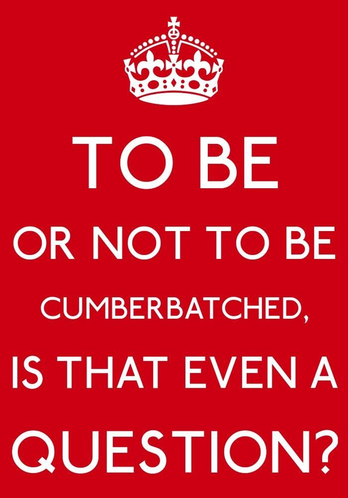 To Be Or Not To Be Cumberbatched. Is That Even A Question?