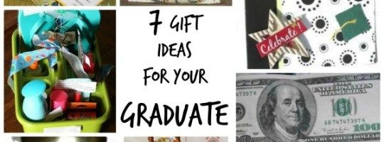 7 Gift Ideas For Your Graduate