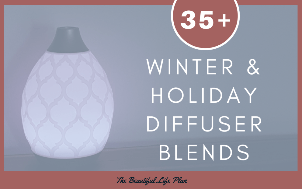 35+ Winter & Holiday Diffuser Blends #winterdiffuserblends 35+ Winter & Holiday Diffuser Blends #winterdiffuserblends
