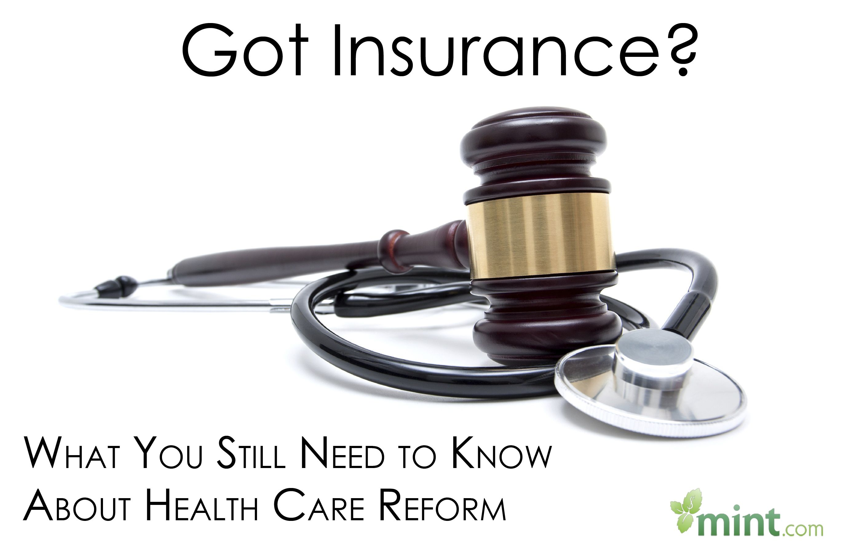 Got Insurance? What You Still Need to Know About Health