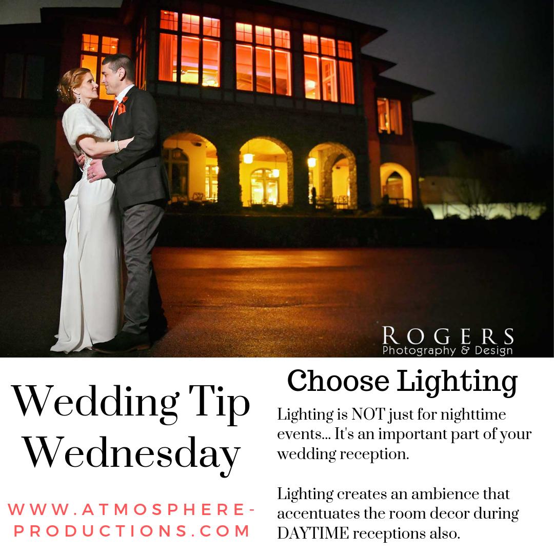 Choose Lighting Wedding Tips Wedding Planning Tips Photography Design