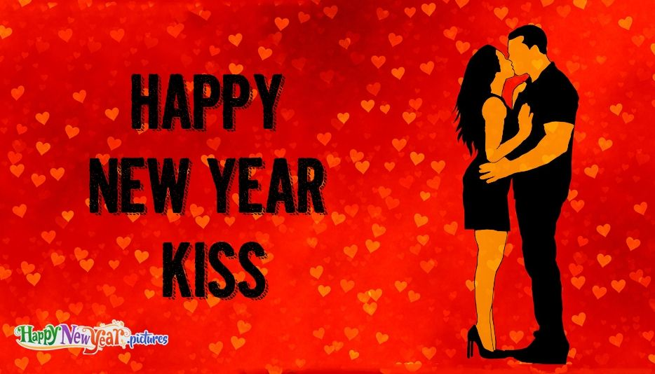 Happy New Year Kiss Start Your New Year By Sharing This