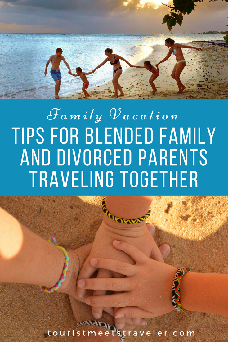 Family Vacation - Tips for Blended Family and Divorced ...
