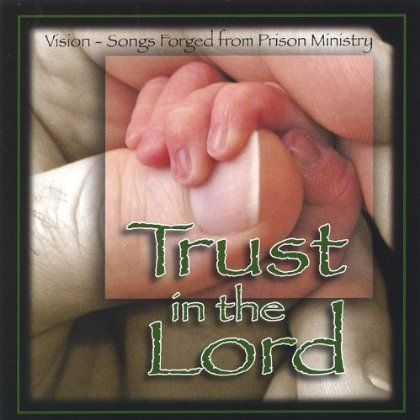 Vision - Trust In The Lord