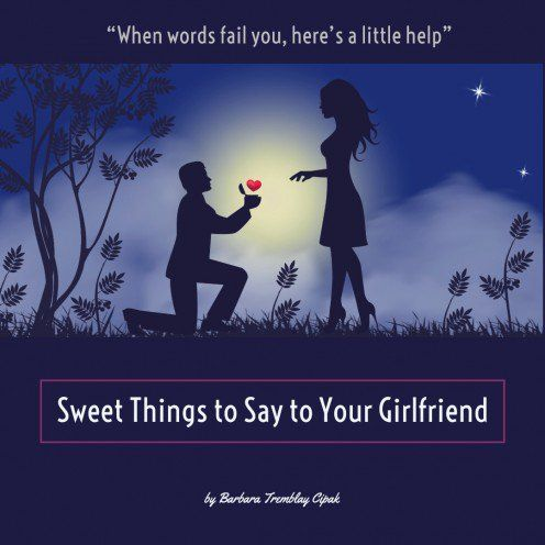 Sweet Things to Say to Your Girlfriend | Sweet quotes