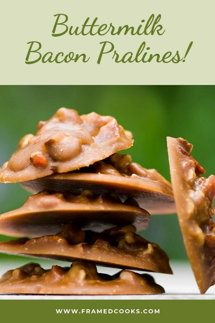 Buttermilk Bacon Pralines Pralines are even better made with buttermilk and bacon! Try this easy recipe for buttermilk bacon pralines for a fun dessert treat or cocktail nibble.