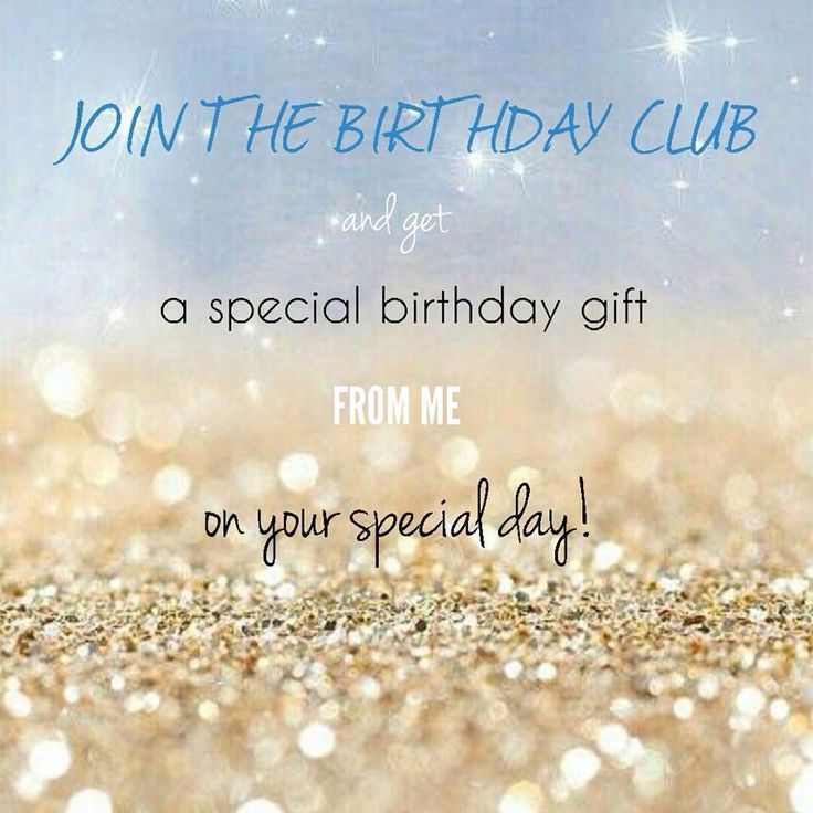 Message Me The Day And Month Of Your Birthday Along With Your Address And Favorite Color And A Special Gif Birthday Club Special Birthday Gifts Birthday Posts