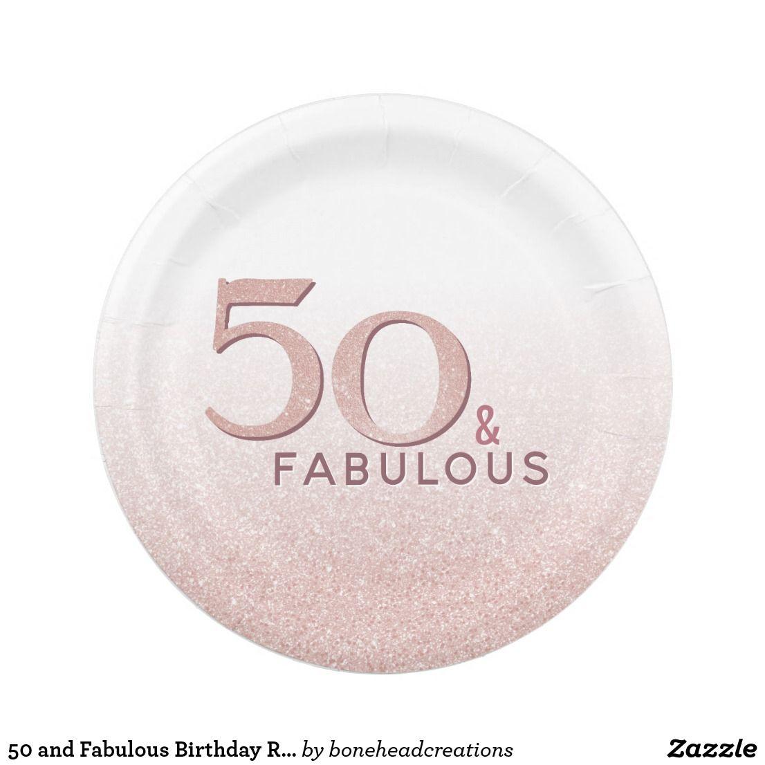 50 and Fabulous Birthday Rose Gold Glitter Paper Plate #goldglitterbackground