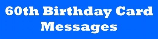 60th birthday card messages wishes sayings and poems what to birthday messages to help write in a 60th birthday card some good funny ones bookmarktalkfo Image collections