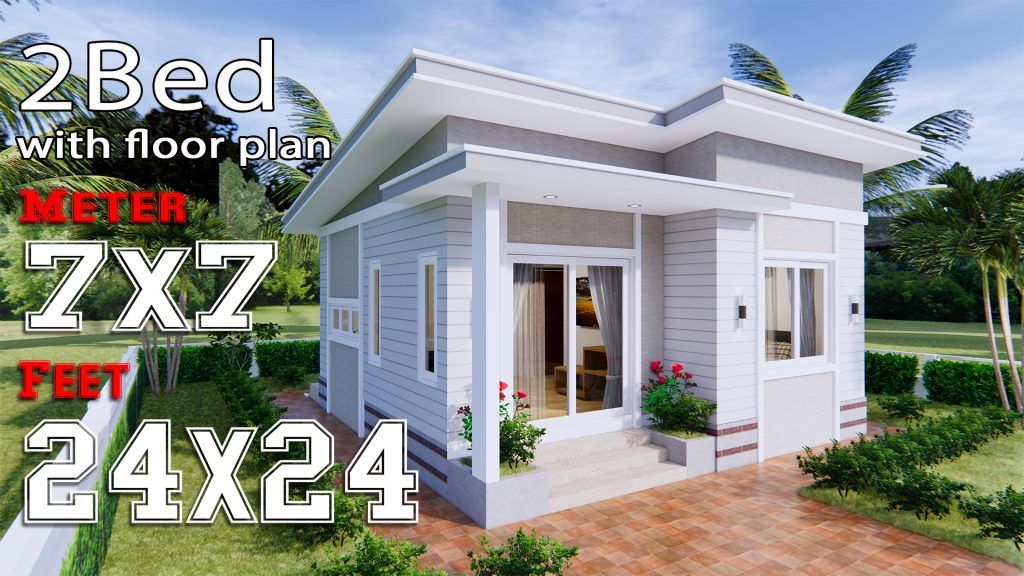 Small House Design 7x7 Meters 24x24 Feet House Plans 3d In 2020 Small House Design Simple House Plans Small House Design Plans