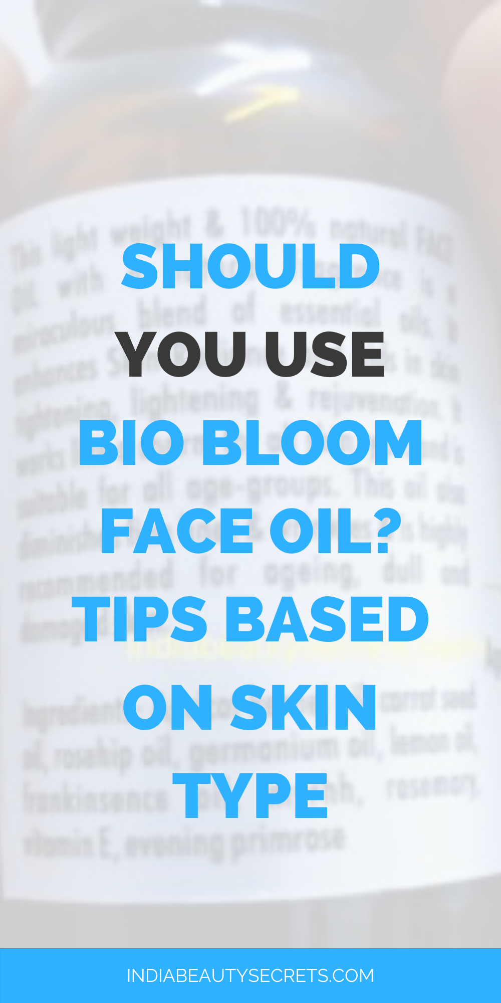 Bio Bloom Skin Care Face Oil Review India Beauty Secrets Face Products Skincare Face Oil Oil For Dry Skin