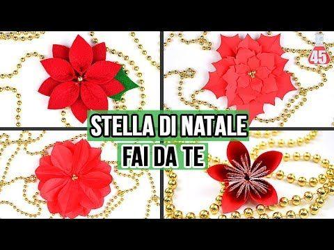 Stella Di Natale In 4 Modi Fai Da Te | Decorazioni Natalizie | Fiori Di  Stoffa | Pinterest | Youtube And Poinsettia