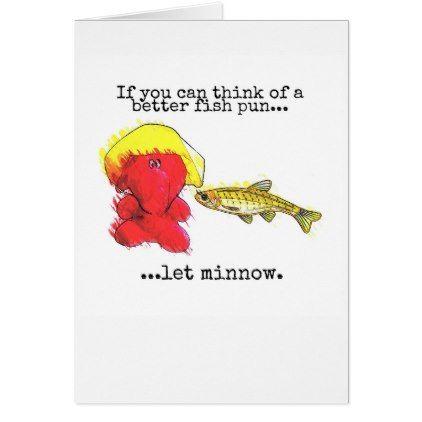 Fishing Jeffrey Elefant 233 Fish Joke Greeting Card Fishing Jokes Red Wedding Wedding Signs