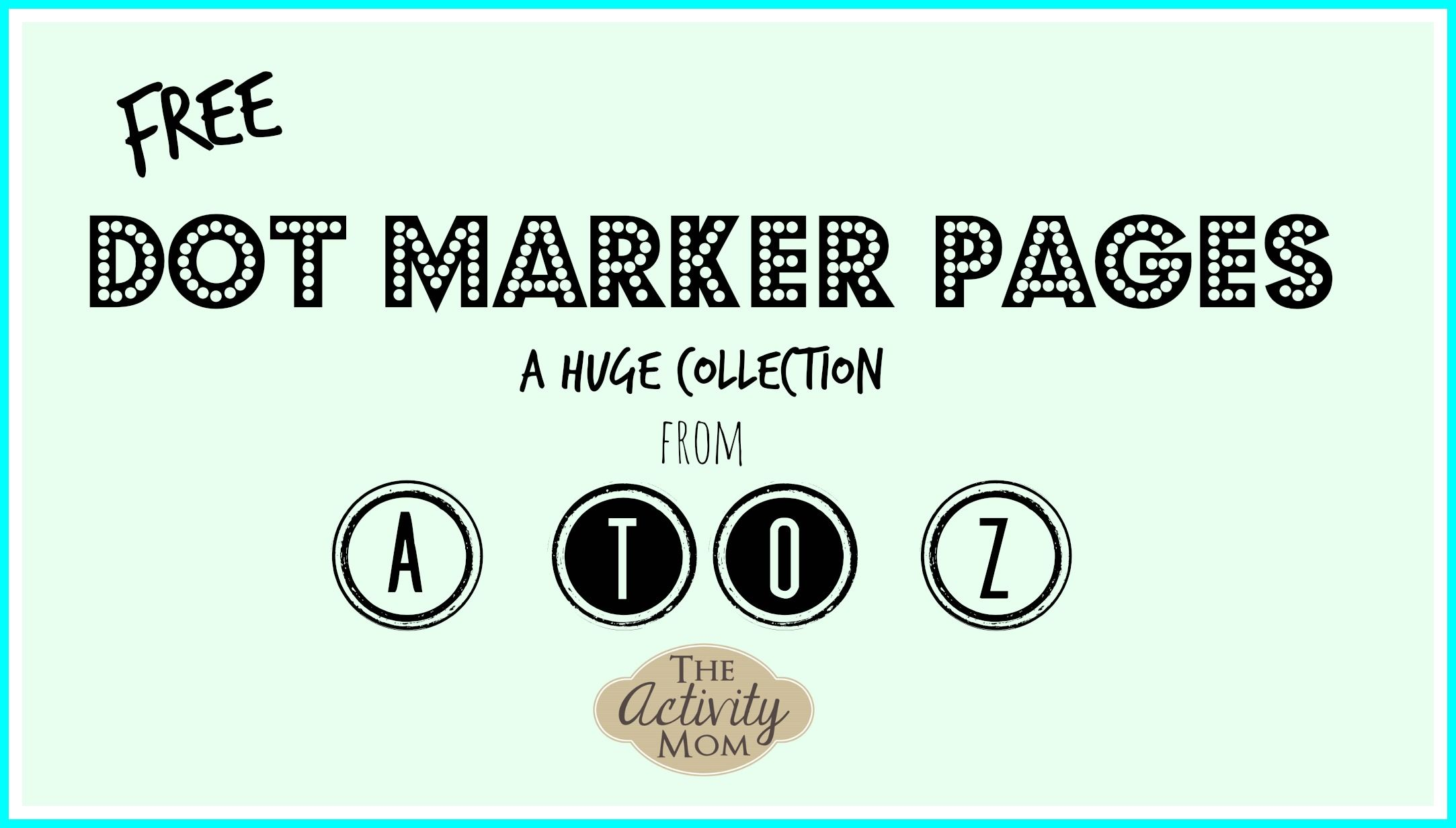 Dot Marker Printables From A To Z