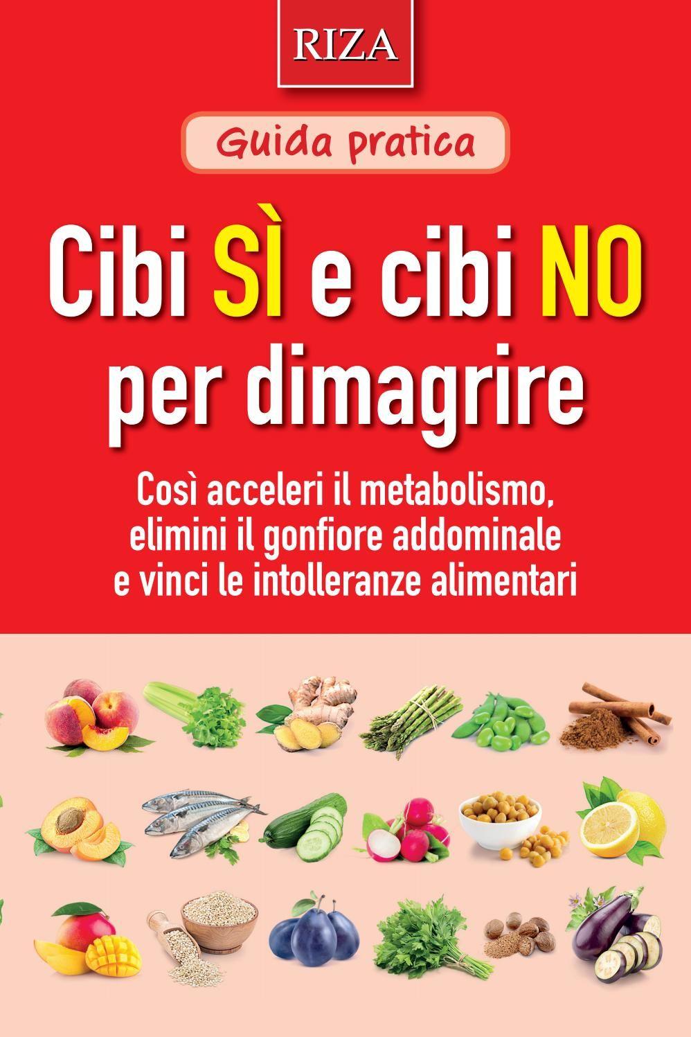 consigli per dimagrire mangiando sano