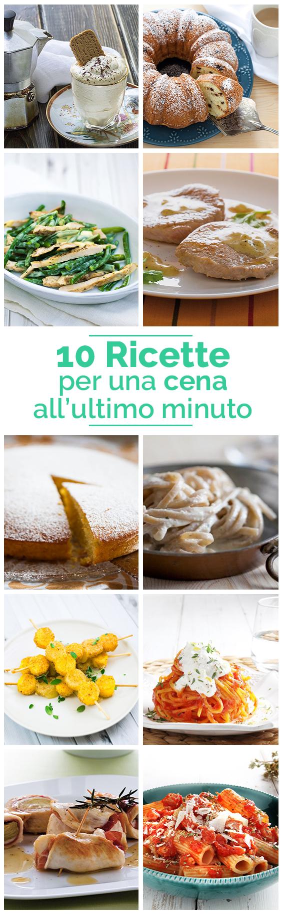 15 Ricette Per Una Cena Dell Ultimo Minuto Loves By Il Cucchiaio D Argento Ricette Cena Idee Alimentari