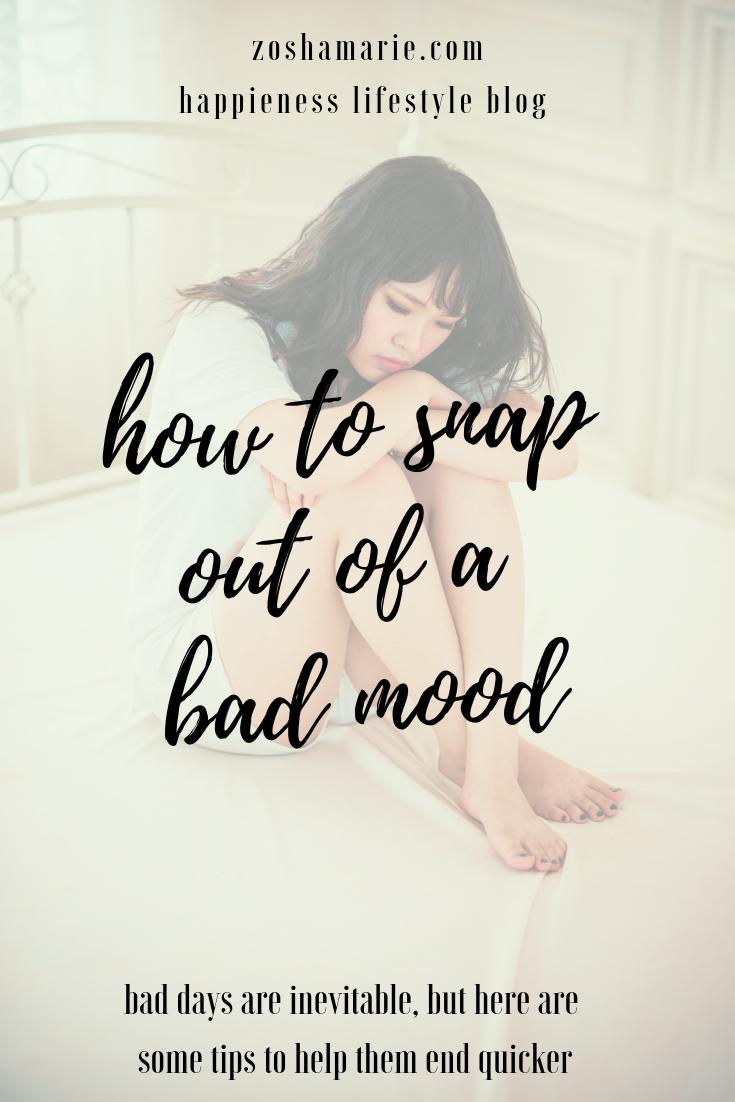 1059f14ee6f524f6c7346946e580dcb1 - How To Get Out Of A Bad Mood Fast