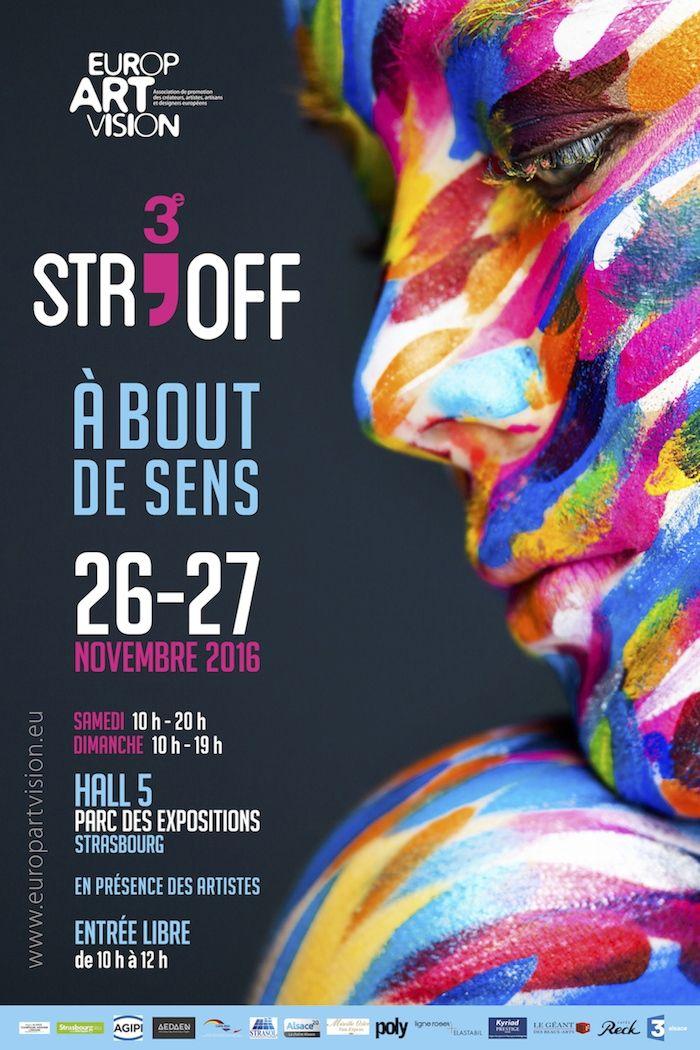 Troisième STR'OFF exposition À bout de sens. Du 26 au 27 novembre 2016 à STRASBOURG.  10H00