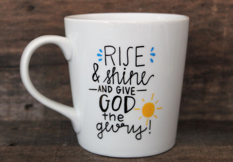 Christian Coffee Mug  Rise & Shine  Give by MorningSunshineShop