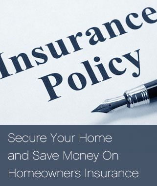 Secure Your Home and Save Money On Homeowners Insurance #homeownersinsurance