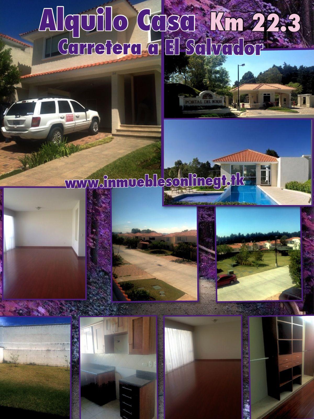 Alquilo Casa Km 22.3 Carretera a El Salvador  3 Dormitorios 2.5 Baños 4 Parqueos sala familiar, antesala o estudio, amplio jardin Condominio exclusivo con piscina, salon social, canchas polideportivas, areas verdes e infantiles, garita, vecindario definido muy exclusivo de familias  Renta $1200 Visitas 51844109 42387726 42221612 53002536 AC568 anaurrutia@live.com www.inmueblesonlinegt.tk en Facebook Bienes Inmuebles GT