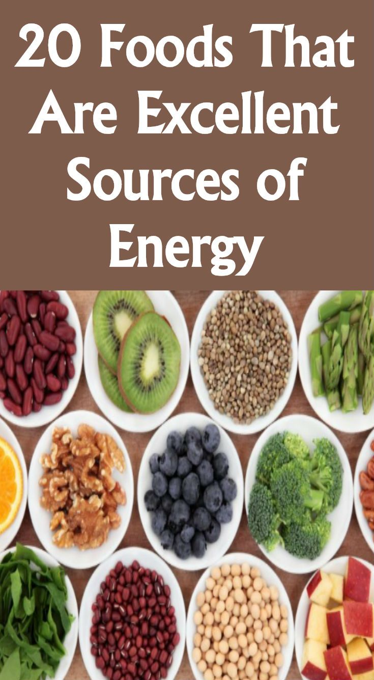 20 FOODS THAT ARE EXCELLENT SOURCES OF ENERGY Viral