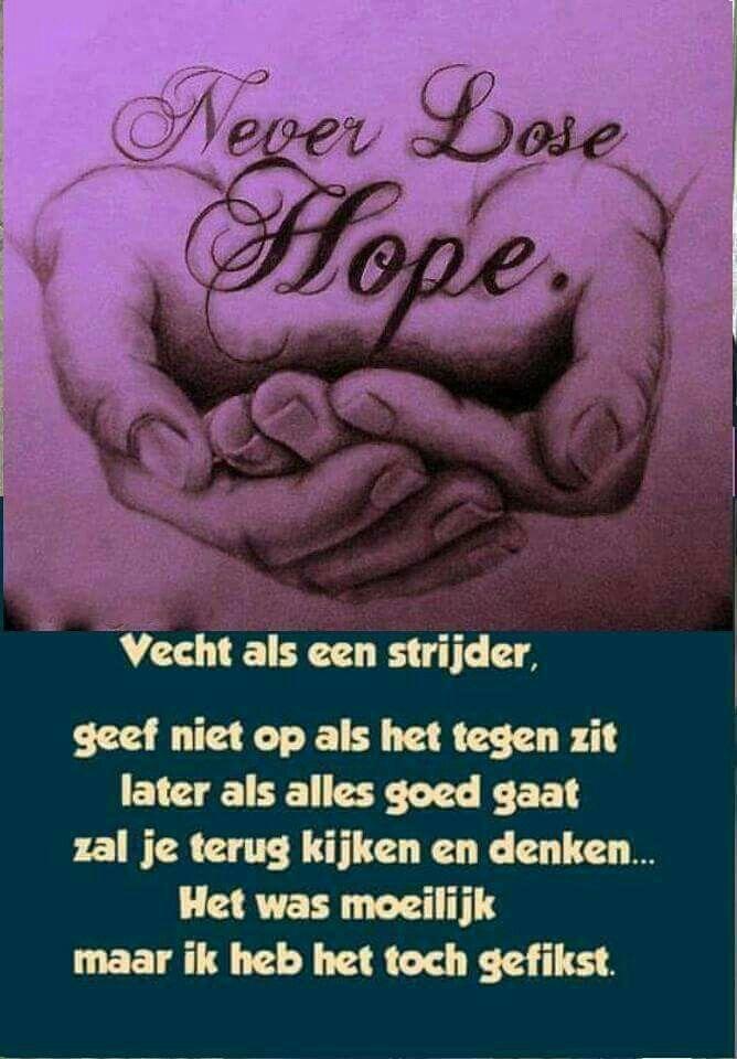 Citaten Over Hoop : Vecht als een strijdster strijder quot never lose hope
