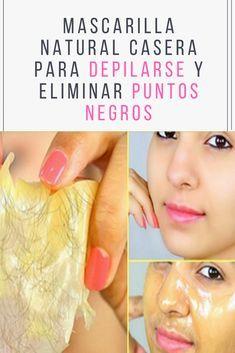 Mascarilla Natural casera para depilarse y eliminar puntos negros