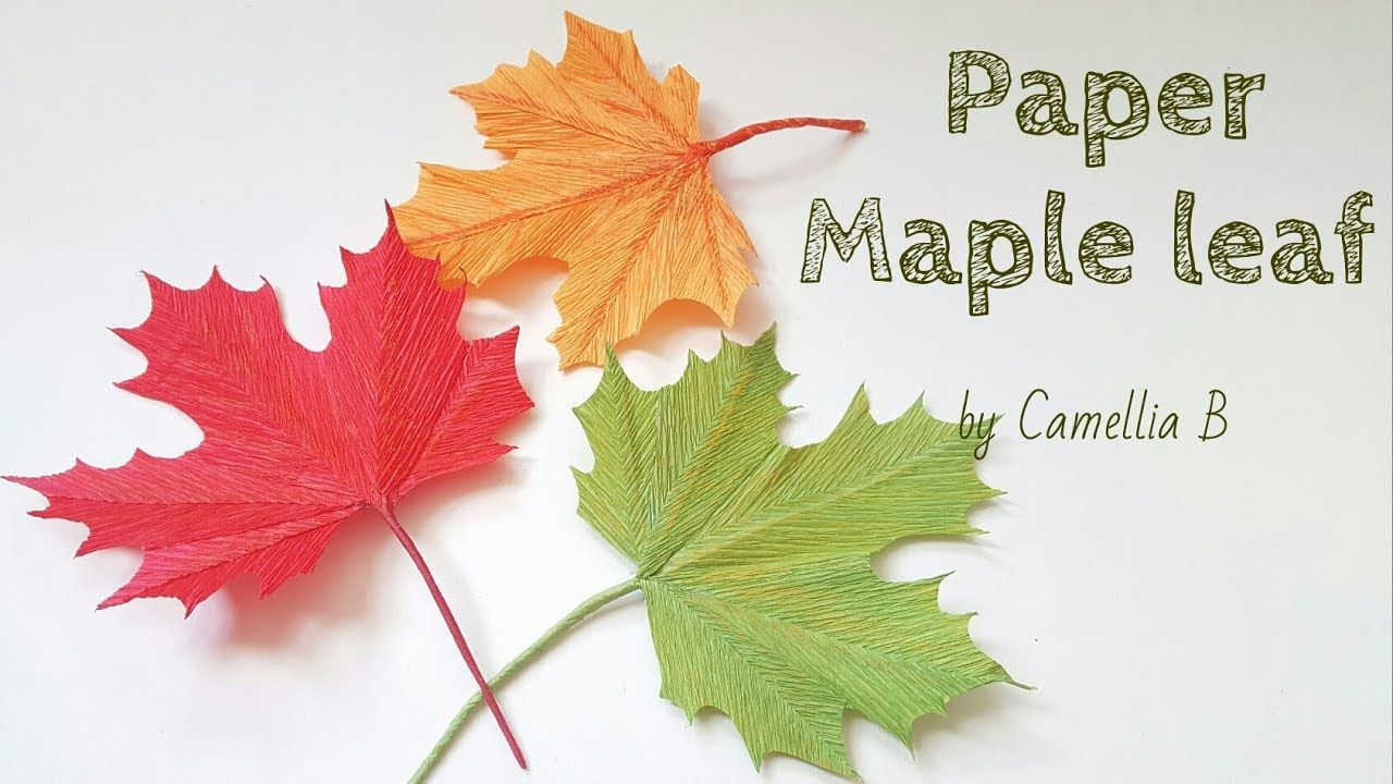 Diy How To Make Paper Autumn Leaf Maple From Crepe Paper Easy