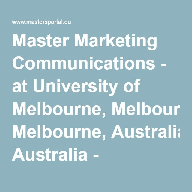 Master Marketing Communications - at University of Melbourne ...