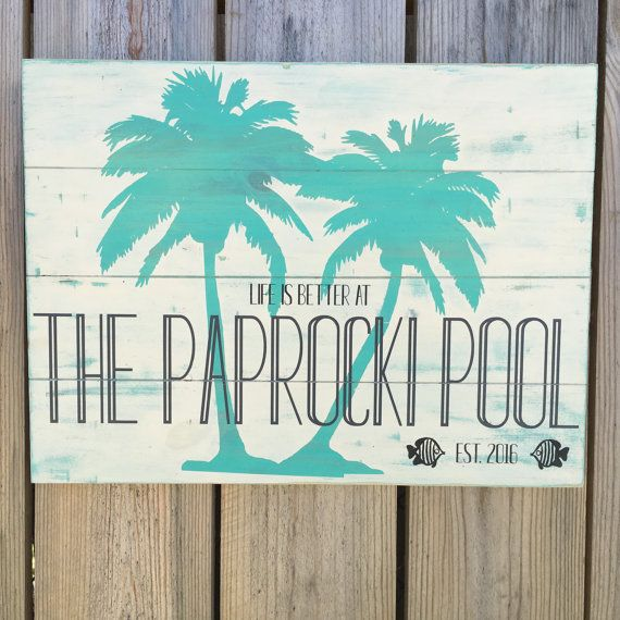 Life Is Better At The Pool Sign Large Custom Pool Sign Wooden