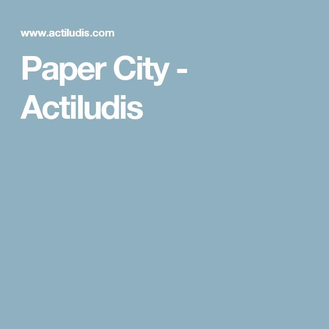 Paper City - Actiludis