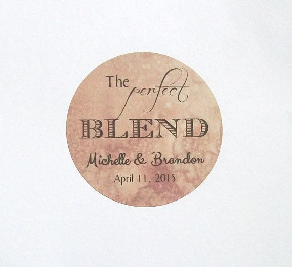 Coffee or Tea Favor Labels - The Perfect Blend Stickers - Personalized  RUSTIC - You Choose the Size