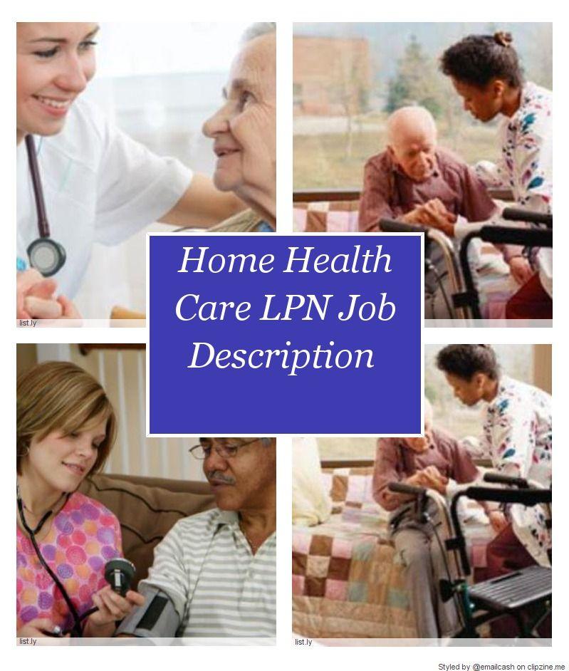 Home Health Care LPN Job Description Home health, Home