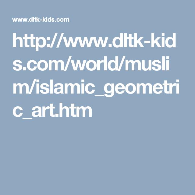 httpwwwdltk kidscomworldmuslimislamicgeometricarthtm