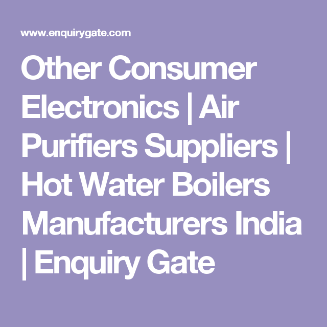 Other Consumer Electronics | Air Purifiers Suppliers | Hot Water ...