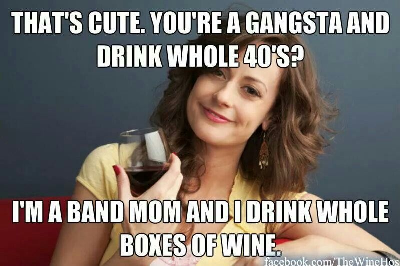 Funny Meme For Hot Girl : Band moms rock! hhs pinterest band mom and humor