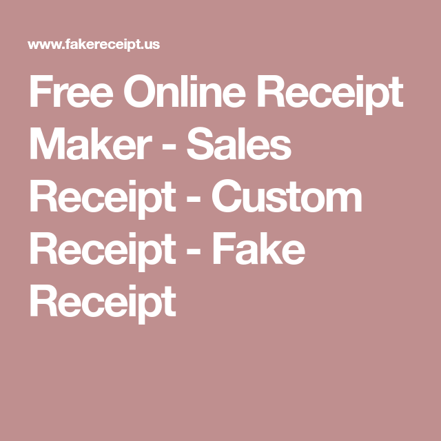 Free Online Receipt Maker Sales Receipt Custom Receipt Fake - Fake reciept maker