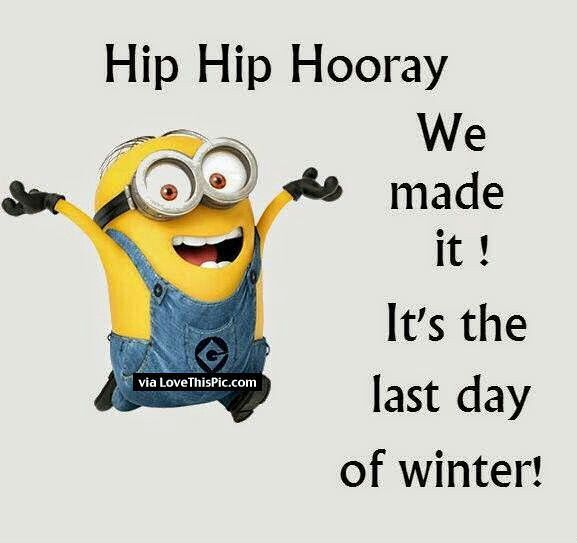 We Made It Its The Last Day Of Winter spring spring quotes hello