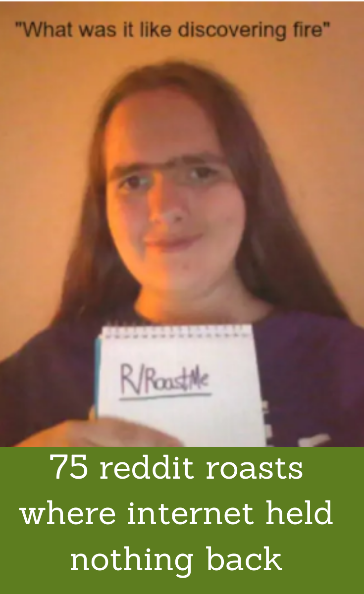 70 People Willingly Ask To Be Roasted And The Internet Held Nothing Back With Their Remarks Fun Facts Funny Memes Reddit Roast
