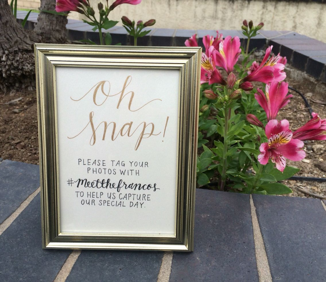 Instagram hashtag wedding signs // Oh snap! // Calligraphy