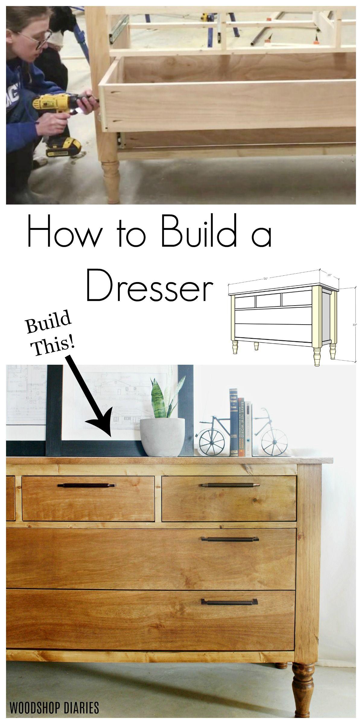 How To Build A Dresser Diy Dresser Build Diy Dresser Diy Furniture Plans