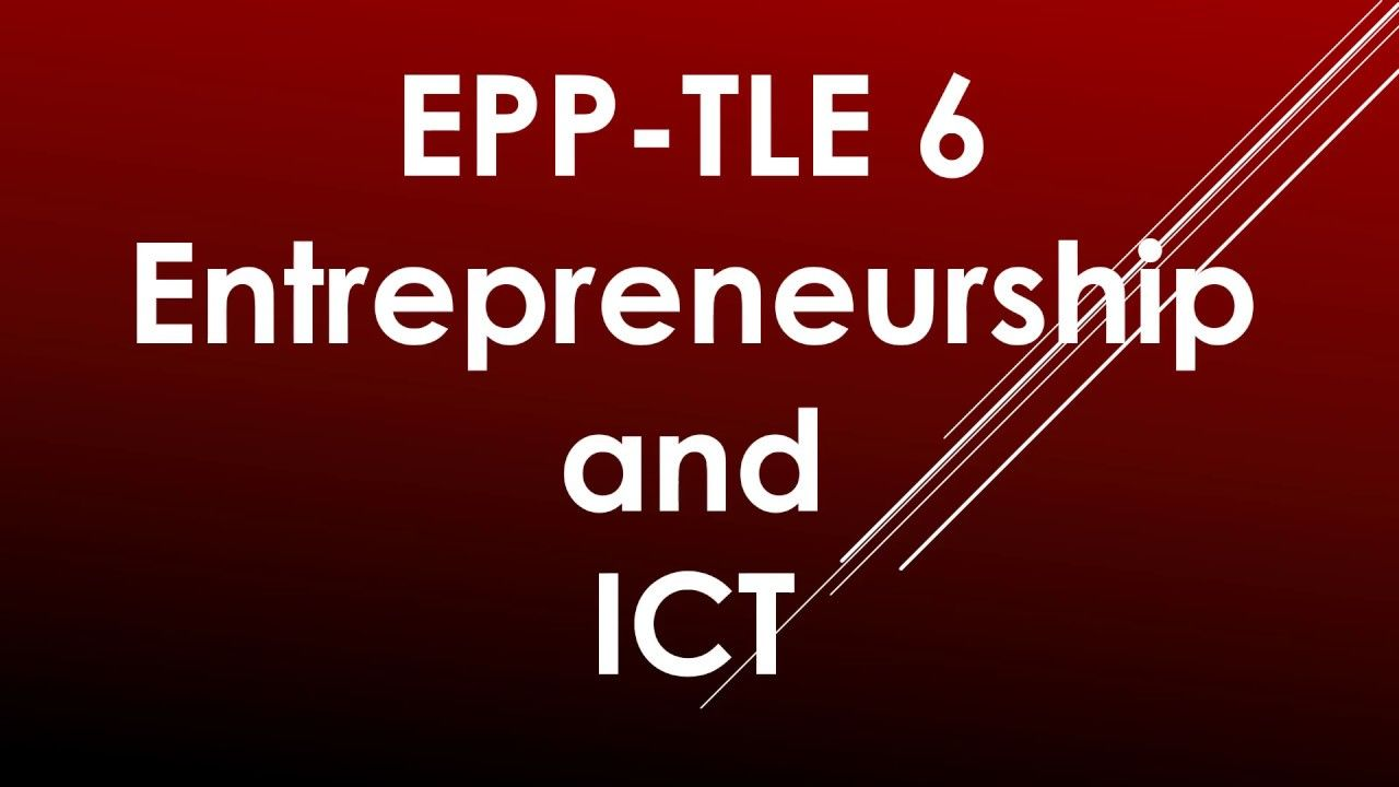Epp Tle 6 Entrepreneurship And Ict Lesson 3 Buying And Selling