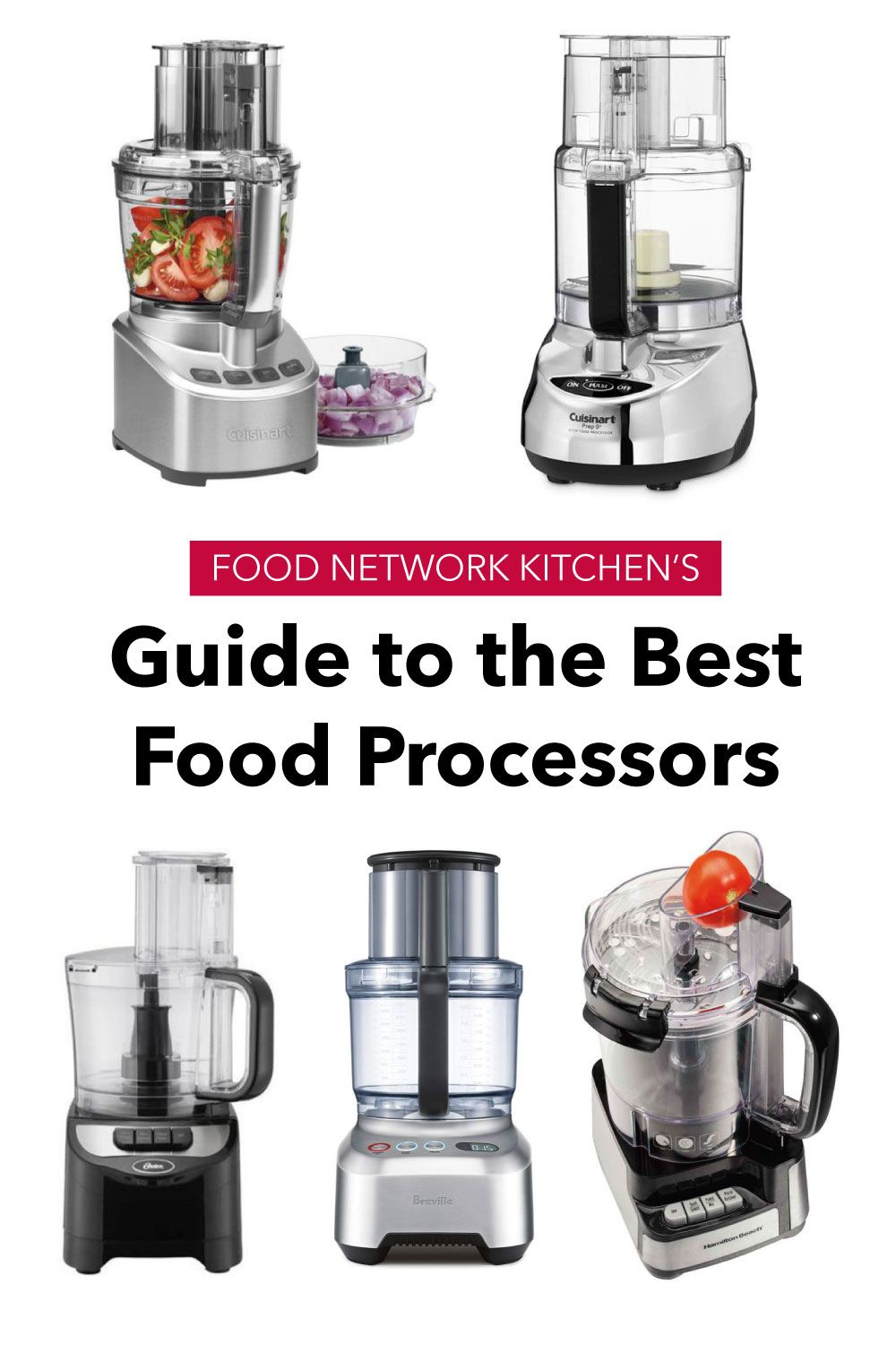 5 Best Food Processors Tested By Food Network Kitchen Food