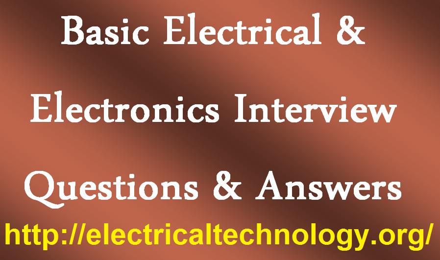 Basic Electrical Amp Electronics Interview Questions