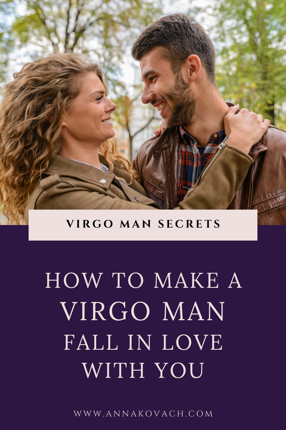 How to Make a Virgo Man Fall in Love With You in 6 Easy