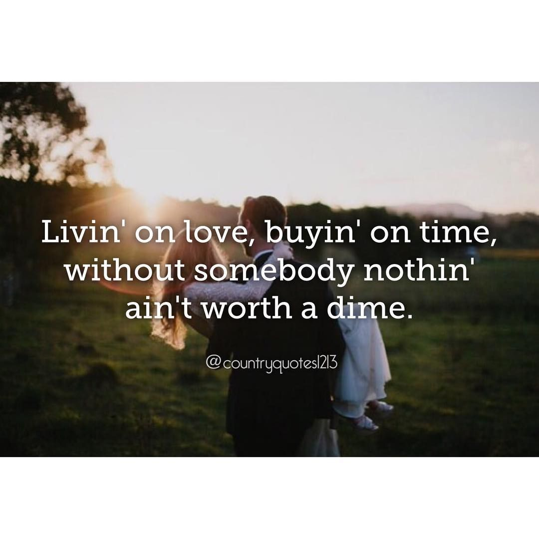 Pin By Taylor Fry On Insta Captions Country Love Song Lyrics