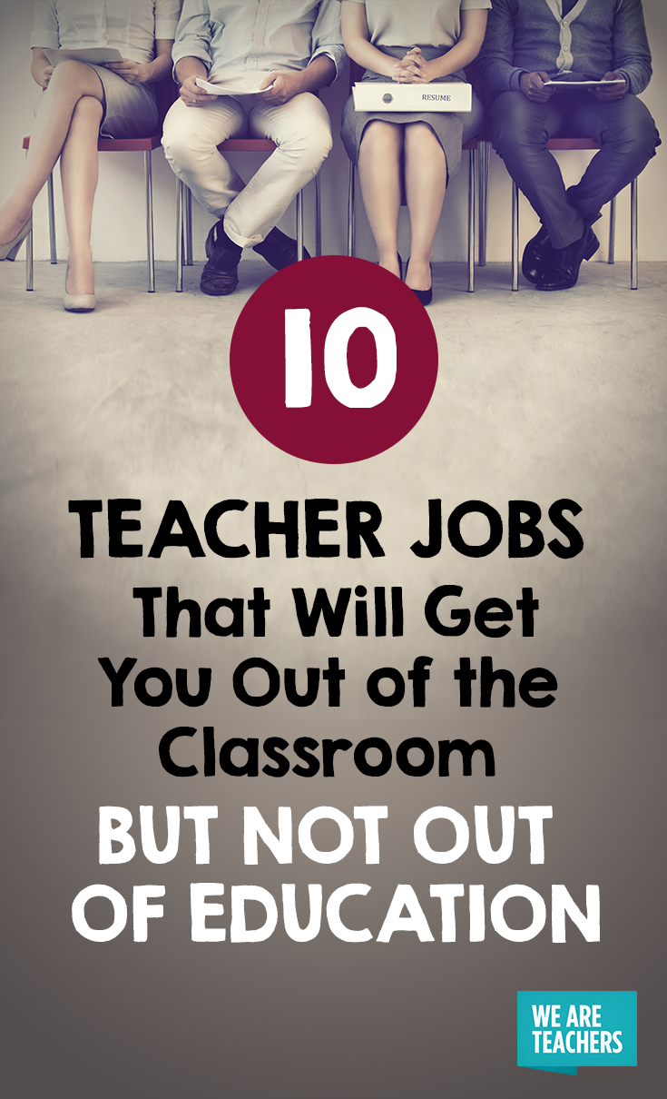 10 Teacher Jobs That Will Get You