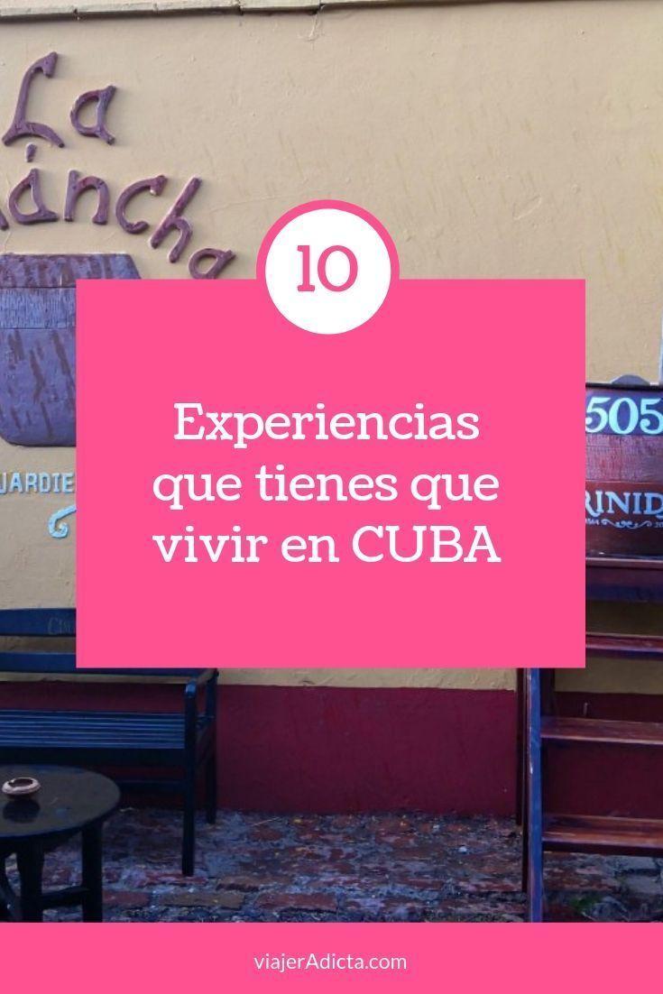 10 Cosas Que Tienes Que Hacer En Cuba Viajeradicta Cuba Guia De Viaje Blog Viajes